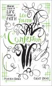 tolstoy confession essay Only faith can give truth by leo tolstoy the reading selection from a confession [everyday life] returning from there i married the new conditions of happy family life.