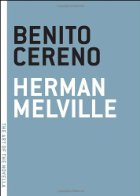 By Herman Melville Benito Cereno